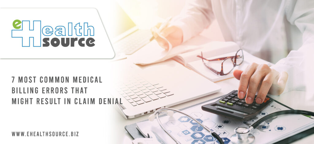 7 most common medical billing errors that might result in claim denial