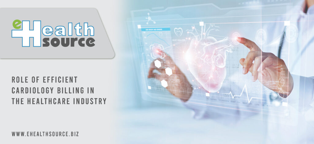 role of efficient cardiology billing in the healthcare industry