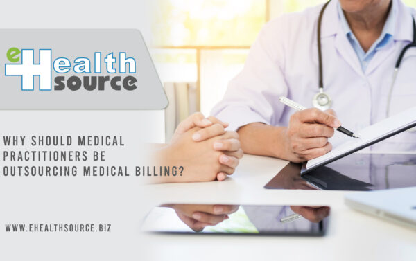 Medical practitioners be outsourcing medical billing
