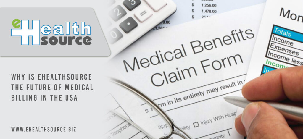 Why is EHealthSource the Future of Medical Billing in the USA