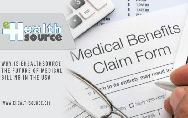 EHealthSource the Future of Medical Billing in the USA