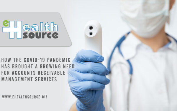 COVID-19 Pandemic Has Brought a Growing Need for Accounts Receivable Management Services