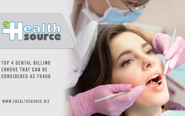 Dental Billing Errors That Can Be Considered As Fraud